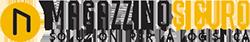 Magazzino Sicuro: soluzioni per la logistica e movimentazione delle merci